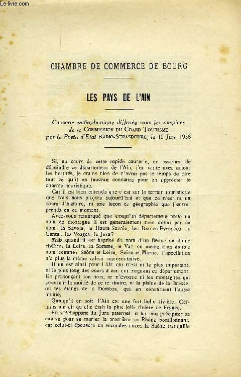 CHAMBRE DE COMMERCE DE BOURG, LES PAYS DE L'AIN, CAUSERIE RADIOPHONIQUE, POSTE D'ETAT RADIO-STRASBOURG, 15 JUIN 1938