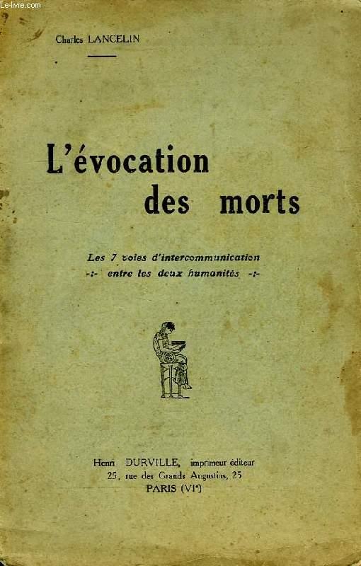 L'EVOCATION DES MORTS