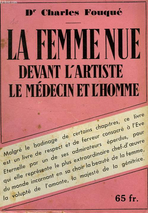 LA FEMME NUE DEVANT L'ARTISTE, LE MEDECIN... ET L'HOMME