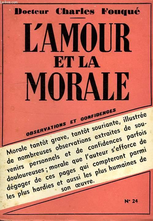 L'AMOUR ET LA MORALE