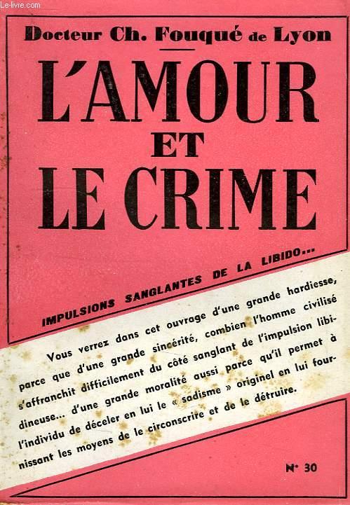 L'AMOUR ET LE CRIME