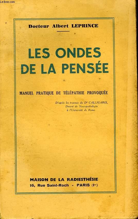 LES ONDES DE LA PENSEE, MANUEL PRATIQUE DE TELEPATHIE PROVOQUEE