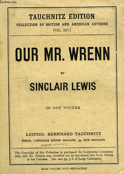OUR MR. WRENN, THE ROMANTIC ADVENTURES OF A GENTLE MAN (VOL. 4617), IN ONE VOLUME