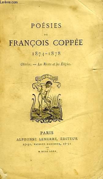POESIES DE FRANCOIS COPPEE, 1874-1878