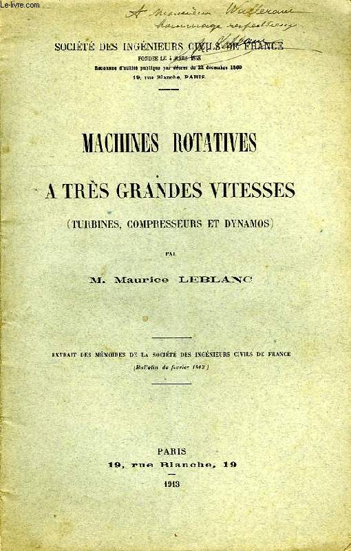 MACHINES ROTATIVES A TRES GRANDES VITESSES (TURBINES, COMPRESSEURS ET DYNAMOS)