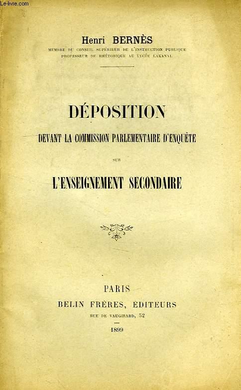 DEPOSITION DEVANT LA COMMISSION PARLEMENTAIRE D'ENQUETE SUR L'ENSEIGNEMENT SECONDAIRE