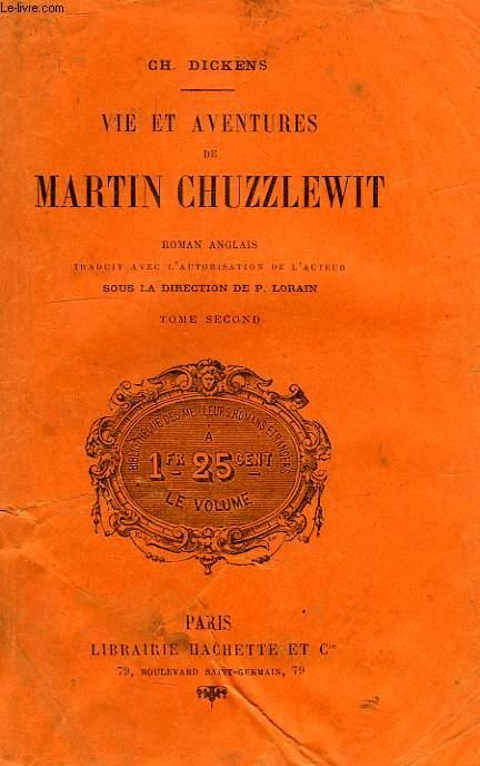 VIE ET AVENTURES DE MARTIN CHUZZLEWIT, TOME II