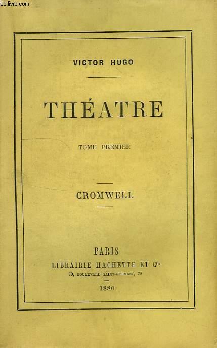 THEATRE, TOME I, CROMWELL