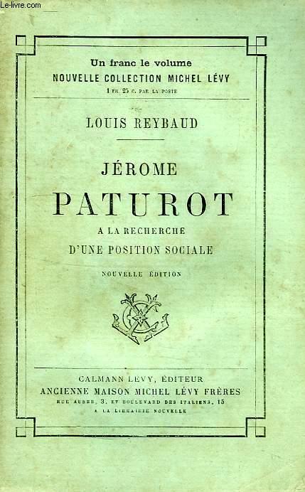 JEROME PATUROT, A LA RECHERCHE D'UNE POSITION SOCIALE