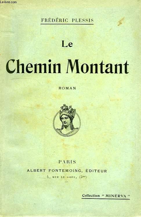 LE CHEMIN MONTANT