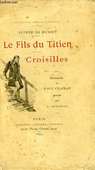 LE FILS DU TITIEN, CROISILLES