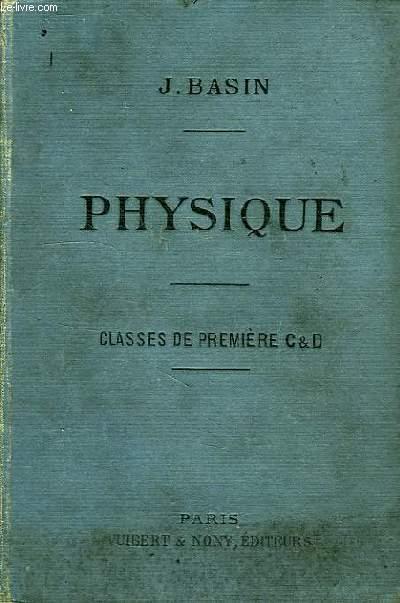 PHYSIQUE (OPTIQUE, ELECTRICITE), A L'USAGE DES ELEVES DES CLASSES DE 1re C ET D