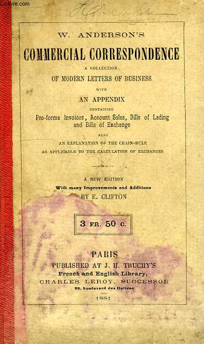 COMMERCIAL CORRESPONDANCE, A COLLECTION OF MODERN LETTERS OF BUSINESS