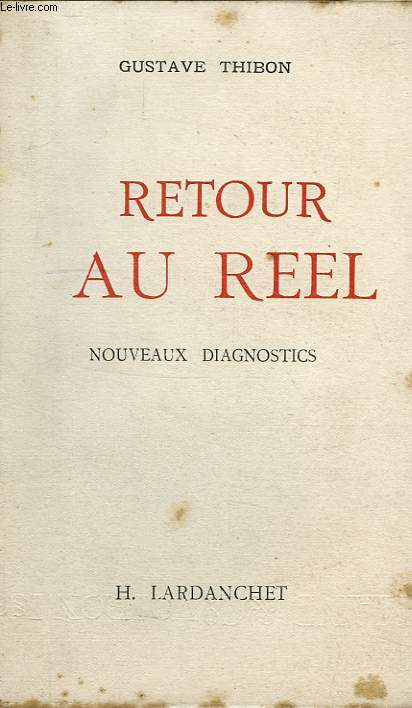 RETOUR AU REEL, NOUVEUX DIAGNOSTICS