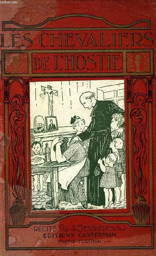RECITS... 3e SERIE, LES CHEVALIERS DE L'HOSTIE