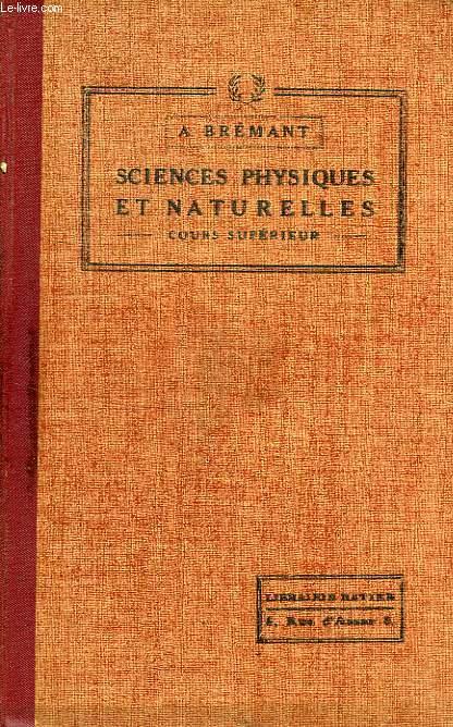 SCIENCES PHYSIQUES ET NATURELLES, COURS SUPERIEUR