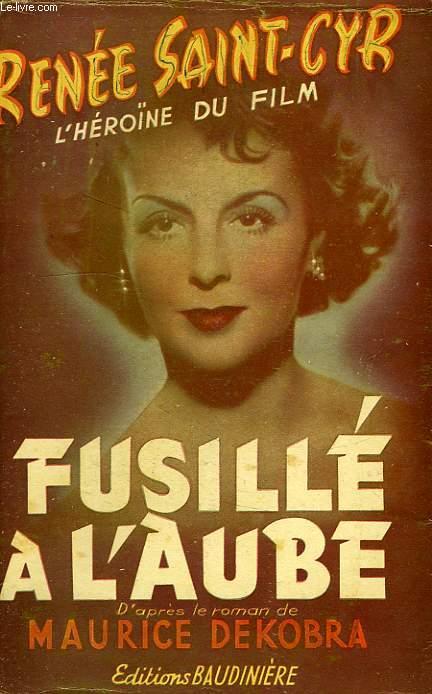 FUSILLE A L'AUBE, OU L'ETONNANTE AVENTURE D'UNE ESPIONNE ANGLAISE A VIENNE EN 1914