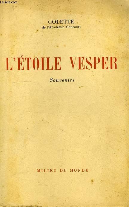L'ETOILE VESPER, SOUVENIRS