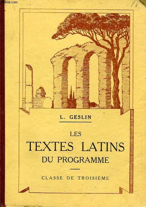 LES TEXTES LATINS DU PROGRAMME, CLASSE DE 3e
