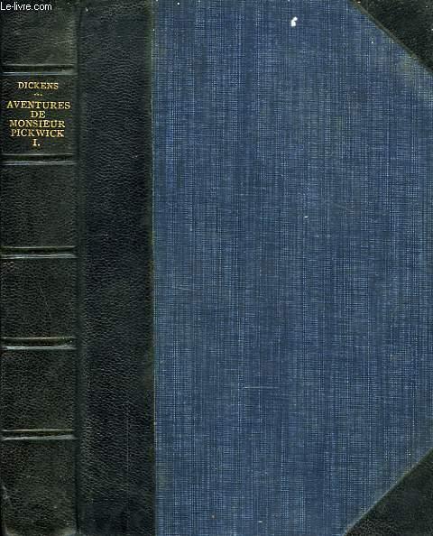 AVENTURES DE M. PICKWICK, TOME I