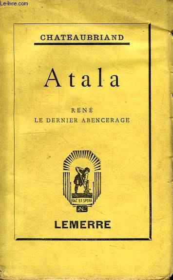 ATALA, RENE, LE DERNIER ABENCERAGE