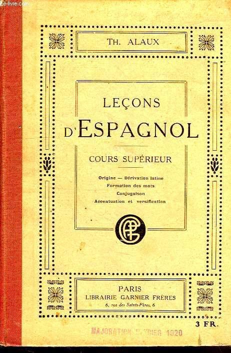 LECONS D'ESPAGNOL, 3e PARTIE, COURS SUPERIEUR