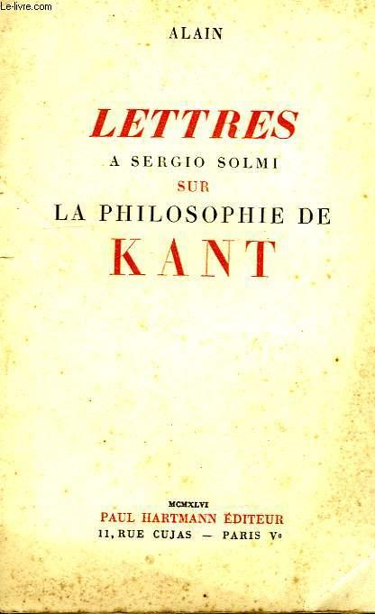 LETTRES A SERGIO SOLMI SUR LA PHILOSOPHIE DE KANT