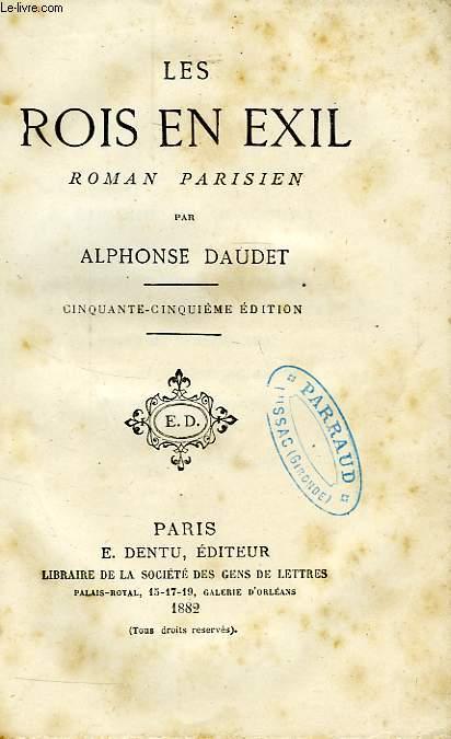 LES ROIS EN EXIL, ROMAN PARISIEN