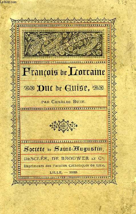 FRANCOIS DE LORRAINE, DUC DE GUISE