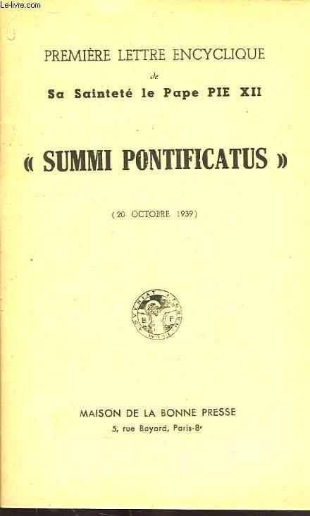 PREMIERE ENCYCLIQUE DE SA SAINTETE LE PAPE PIE XII, 'SUMMI PONTIFICATUS' (20 OCT. 1939)