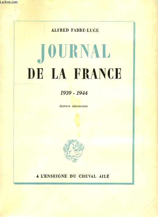 JOURNAL DE LA FRANCE, 1939-1944