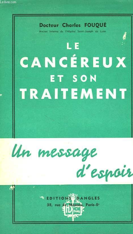 LE CANCEREUX ET SON TRAITEMENT