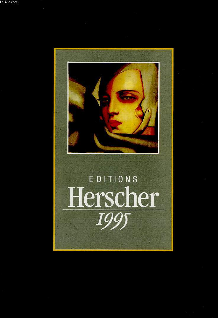 EDITIONS HERSCHER, 1995