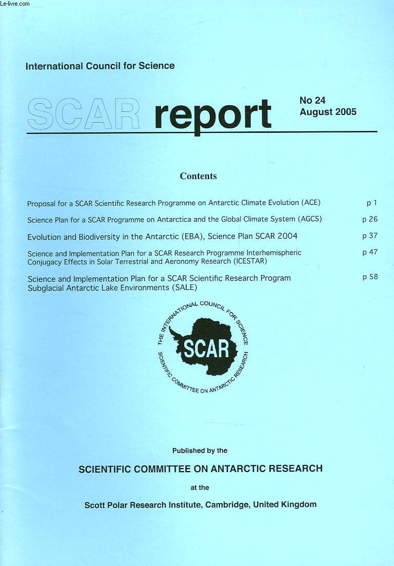 SCAR REPORT, N° 24, AUG. 2005, ACE, AGCS, EBA, ICESTAR, SALE