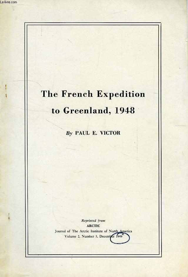 THE FRENCH EXPEDITION TO GREENLAND, 1948