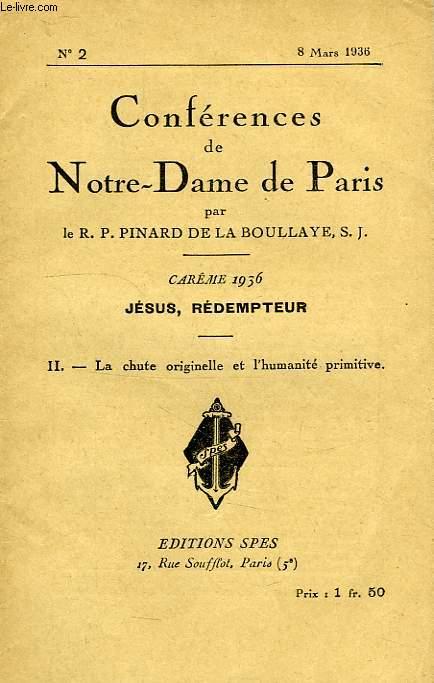 CONFERENCES DE NOTRE-DAME DE PARIS, N° 2, 8 MARS 1936, II. LA CHUTE ORIGINELLE ET L'HUMANITE PRIMITIVE