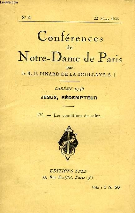 CONFERENCES DE NOTRE-DAME DE PARIS, N° 4, 22 MARS 1936, IV. LES CONDITIONS DU SALUT