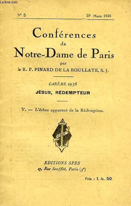 CONFERENCES DE NOTRE-DAME DE PARIS, N° 5, 29 MARS 1936, V. L'ECHEC APPARENT DE LA REDEMPTION