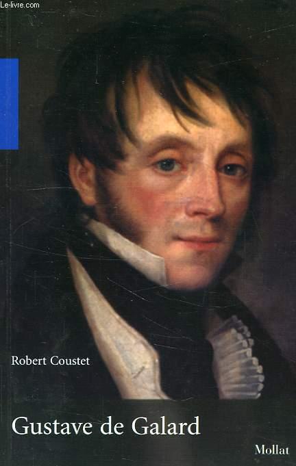 GUSTAVE DE GALARD (1779-1841)