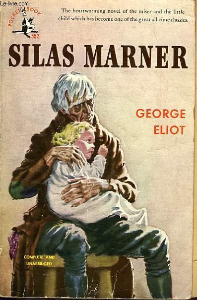 silas marner by george eliot essay