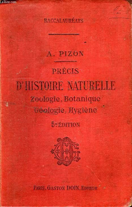 PRECIS D'HISTOIRE NATURELLE, A L'USAGE DES CANDIDATS AUX DIFFERENTS BACCALAUREATS