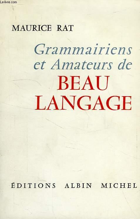GRAMMAIRIENS ET AMATEURS DE BEAU LANGAGE