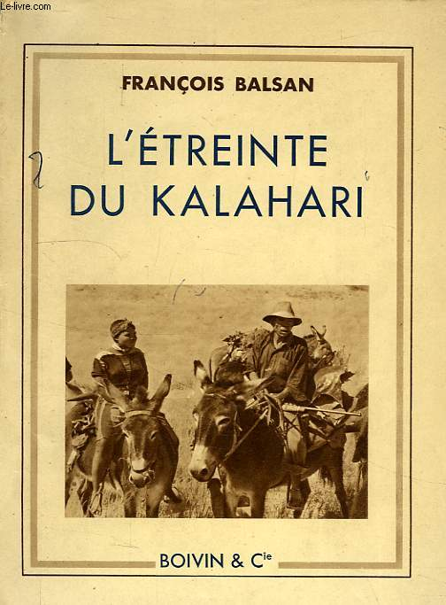 L'ETREINTE DU KALAHARI