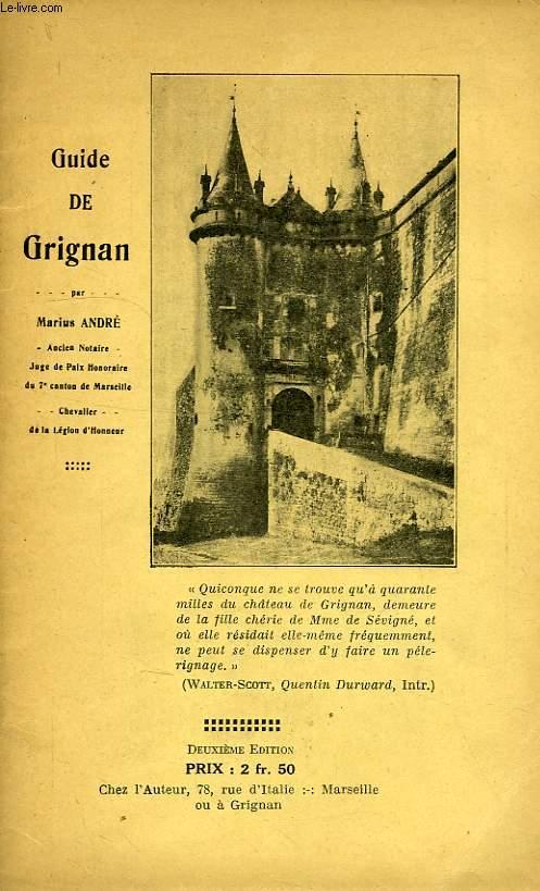 GUIDE DE GRIGNAN