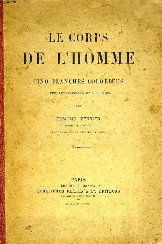 LE CORPS DE L'HOMME, CINQ PLANCHES COLORIEES