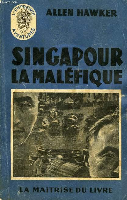 SINGAPOUR LA MALEFIQUE