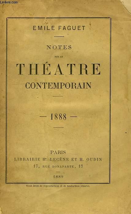 NOTES SUR LE THEATRE CONTEMPORAIN, 1888