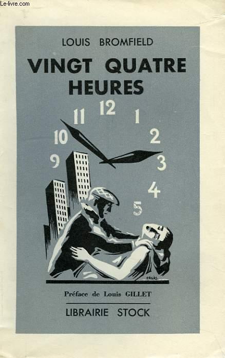 VINGT-QUATRE HEURES