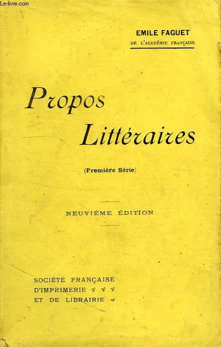 PROPOS LITTERAIRES, 1re SERIE