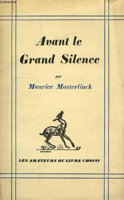 AVANT LE GRAND SILENCE